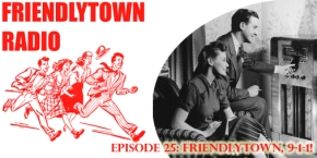 025: Friendlytown, 9-1-1!