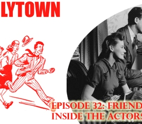 032: Friendlytown Inside the Actors' Studio!