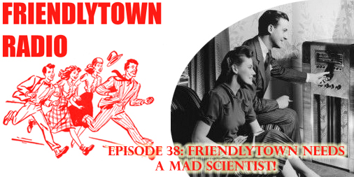 FriendlytownRadio038