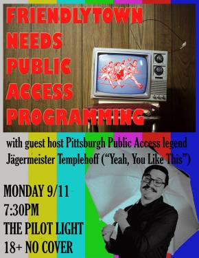 Friendlytown's Public Access Film Festival – MONDAY NIGHT