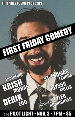 First Friday Comedy is BACK (this Friday, at least) at PilotLight