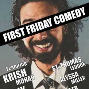 First Friday Comedy is BACK (this Friday, at least) at Pilot Light
