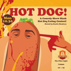 Hot Dog! (the comedy show/hot dog-eating contest) comes to Knoxville MONDAY