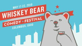 Whiskey Bear Comedy Festival this Weekend! (Columbus, OH)